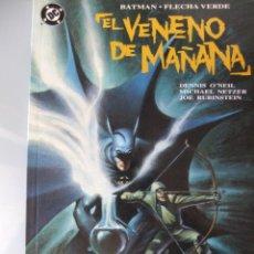 Cómics: EL VENENO DEL MAÑANA. Lote 40538999