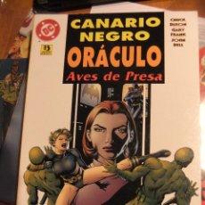 Cómics: CANARIO NEGRO ORACULO AVES DE PRESA. Lote 40671253