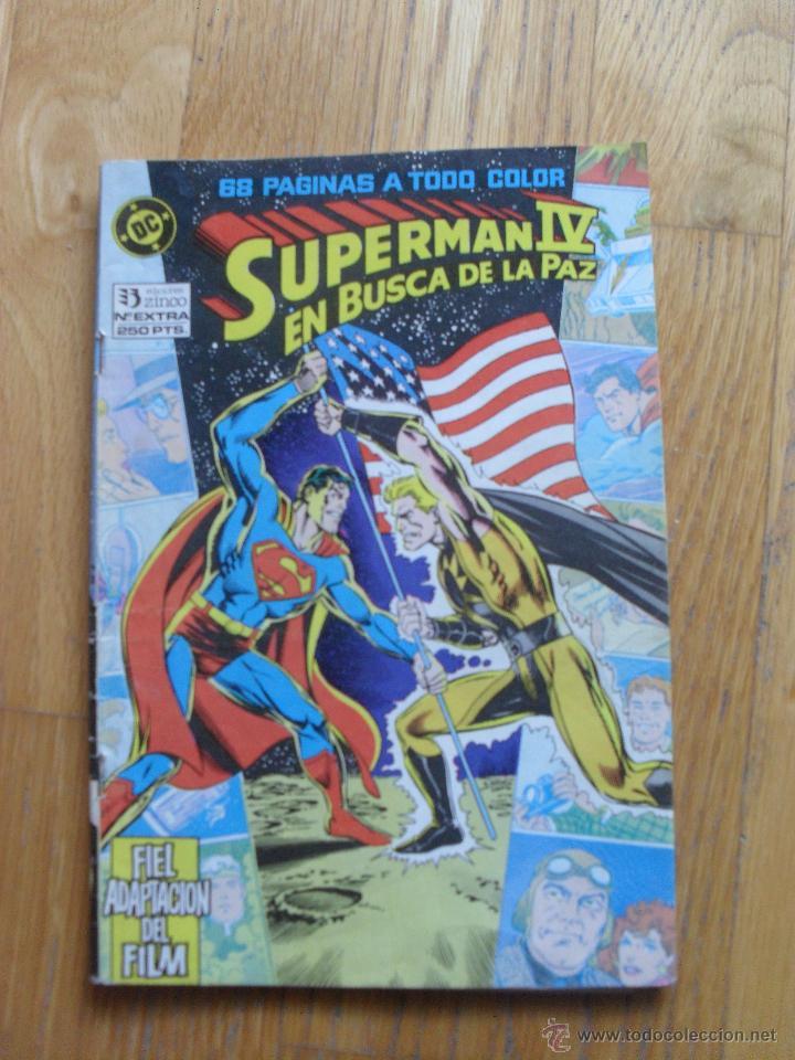 SUPERMAN IV, EN BUSCA DE LA PAZ, EXTRA NUMERO (Tebeos y Comics - Zinco - Superman)