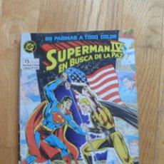 Cómics: SUPERMAN IV, EN BUSCA DE LA PAZ, EXTRA NUMERO. Lote 40832540