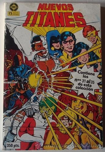NUEVOS TITANES NOS. 31 AL 35 RETAPADO (Tebeos y Comics - Zinco - Nuevos Titanes)