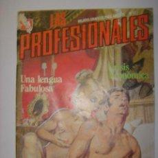 Cómics: LAS PROFESIONALES. Nº17. UNA LENGUA FABULOSA/CRISIS ECONOMICA. 1987. MIDE: 24,5 X 17,3 CMS.. Lote 41106012