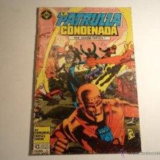 Cómics: LA PATRULLA CONDENADA. Nº 1. ZINCO. PROVIENE DE RETAPADO. (A-4). Lote 42553443