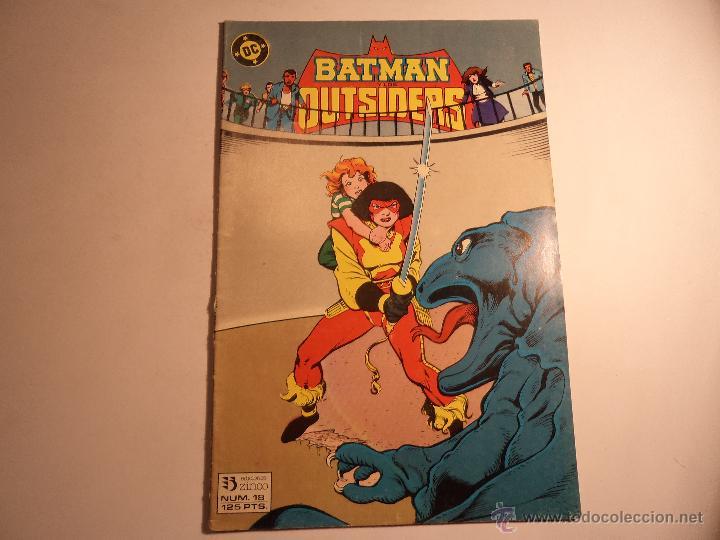 BATMAN Y LOS OUTSIDERS. Nº 18. ZINCO. (A-5) (Tebeos y Comics - Zinco - Outsider)