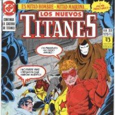 Cómics: LOS NUEVOS TITANES VOLUMEN 1 NÚMERO 33. Lote 42650402