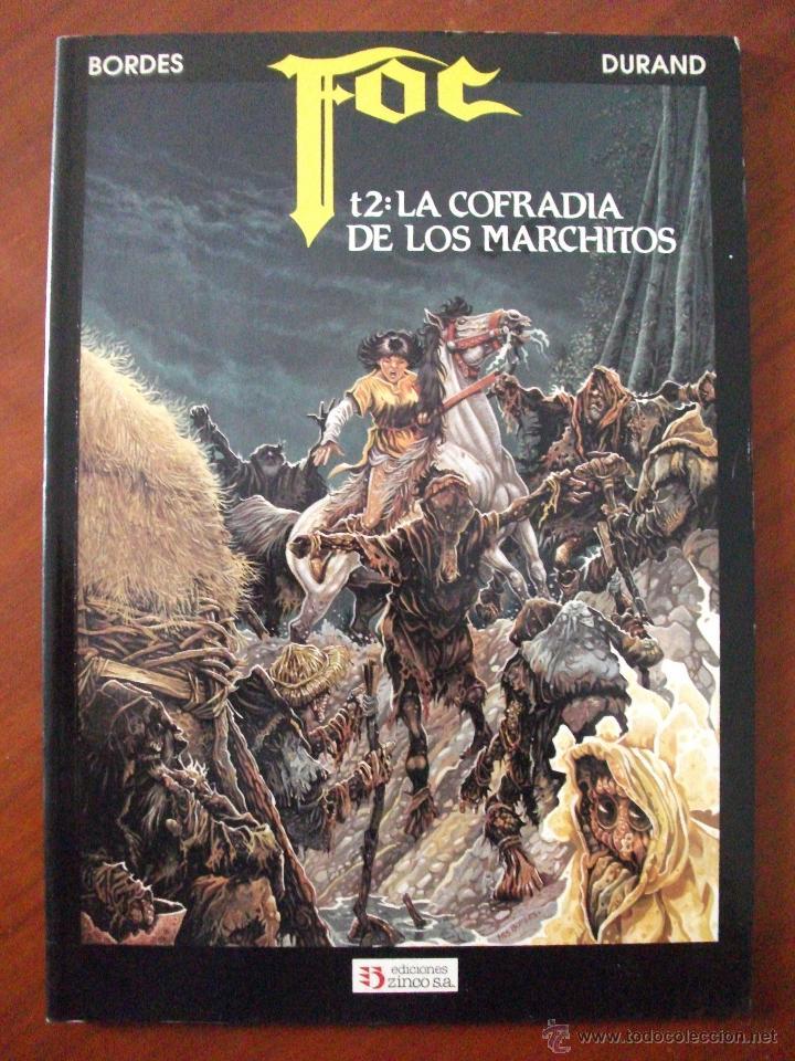 FOC TOMO 2 LA COFRADIA DE LOS MARCHITOS ZINCO (Tebeos y Comics - Zinco - Prestiges y Tomos)