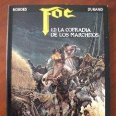 Cómics: FOC TOMO 2 LA COFRADIA DE LOS MARCHITOS ZINCO. Lote 43907310