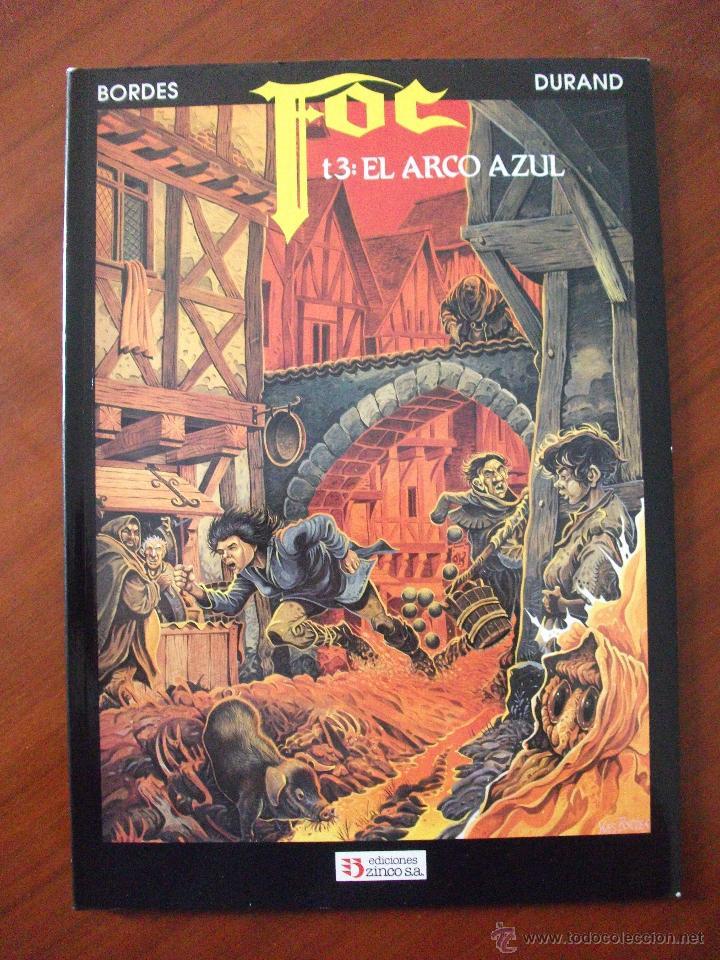 FOC TOMO 3 EL ARCO AZUL EDICIONES ZINCO (Tebeos y Comics - Zinco - Prestiges y Tomos)