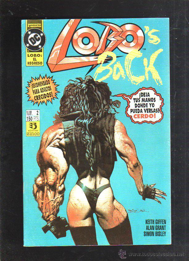 TEBEO LOBO. LOBO'S BACK. DEJA TUS MANOS DONDE YO PUEDA VERLAS, CERDO. Nº 2. DC (Tebeos y Comics - Zinco - Lobo)