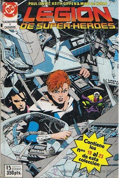 CÓMIC LEGION DE SUPER - HÉROES N 19 AL 23 (Tebeos y Comics - Zinco - Retapados)
