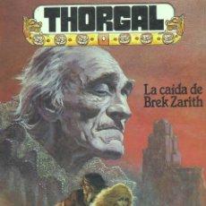 Cómics: THORGAL. LA CAIDA DE BREK ZARITH. Lote 44749618
