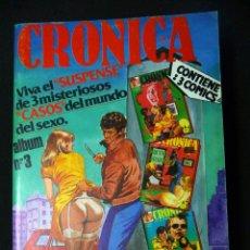 Cómics: CRÓNICA. TOMO CON LOS NÚMEROS: 7, 8 Y 10.. Lote 45303929