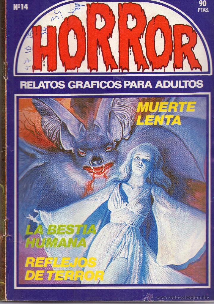 HORROR- MUERTE LENTA (Tebeos y Comics - Zinco - Otros)