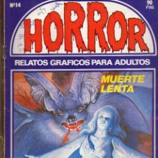 Cómics: HORROR- MUERTE LENTA. Lote 46938776
