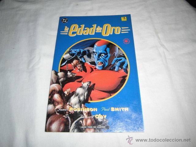 LA EDAD DE ORO LIBRO TRES.DC COMICS.JAMES ROBINSON.PAUL SMITH,RICHARD ORY (Tebeos y Comics - Zinco - Otros)