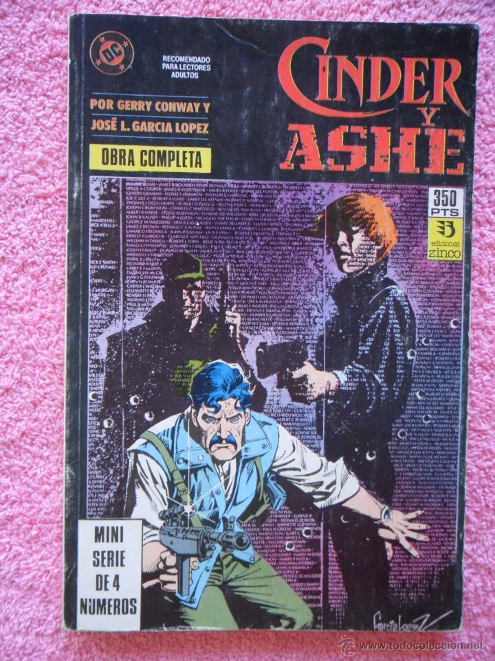 CINDER Y ASHE 1 2 3 4 EDICIONES ZINCO 1990 OBRA COMPLETA GERRY CONWAY GARCÍA LÓPEZ (Tebeos y Comics - Zinco - Retapados)
