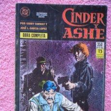 Cómics: CINDER Y ASHE 1 2 3 4 EDICIONES ZINCO 1990 OBRA COMPLETA GERRY CONWAY GARCÍA LÓPEZ. Lote 47631003