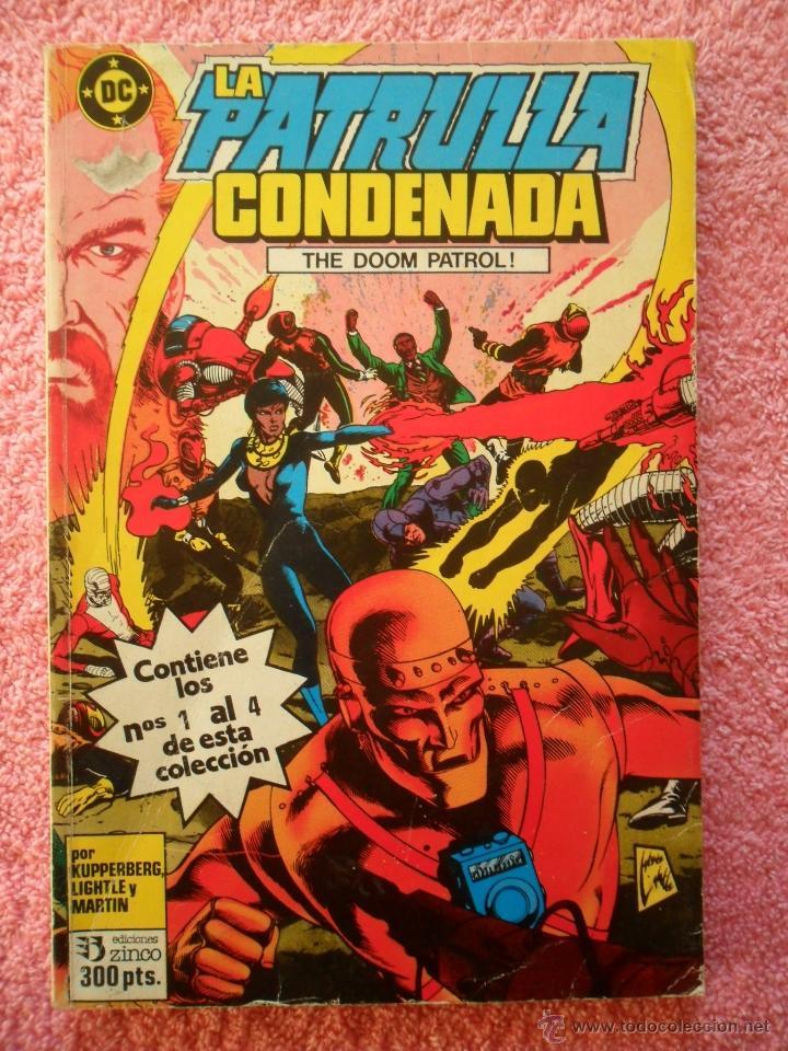LA PATRULLA CONDENADA 1 2 3 4 ZINCO 1988 TOMO CON 4 NUMEROS PRIMEROS (Tebeos y Comics - Zinco - Patrulla Condenada)