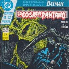 Cómics: COMIC COLECCION LA COSA DEL PANTANO Nº 12. Lote 50451750
