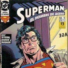Cómics: SUPERMAN EL HOMBRE DE ACERO Nº 6 STERN GUICE EDICIONES ZINCO. Lote 50579083