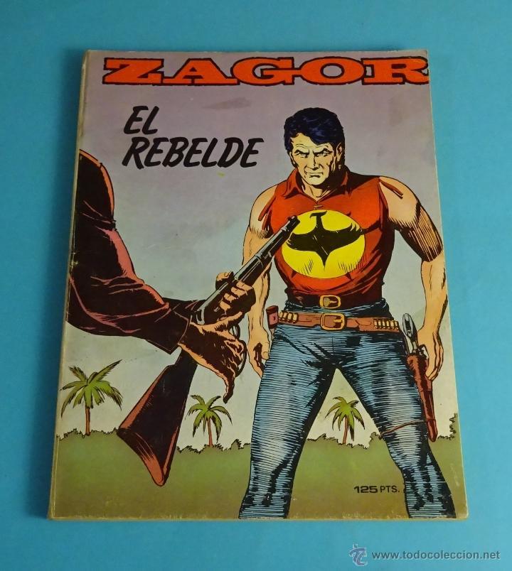 EL REBELDE. ZAGOR Nº 6 (Tebeos y Comics - Zinco - Otros)