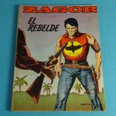 Cómics: EL REBELDE. ZAGOR Nº 6. Lote 52734069