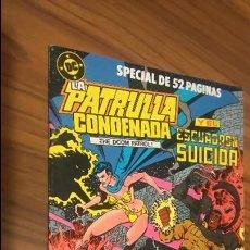 Cómics: LA PATRULLA CONDENADA. ESCUADRÓN SUICIDA INVITADOS. 52 PÁGINAS.. Lote 53055240