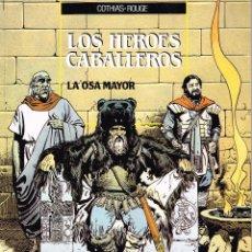 Cómics: LOS HEROES CABALLEROS.LA OSA MAYOR. COTHIAS-ROUGE. EDIC. ZINCO.. Lote 53402762
