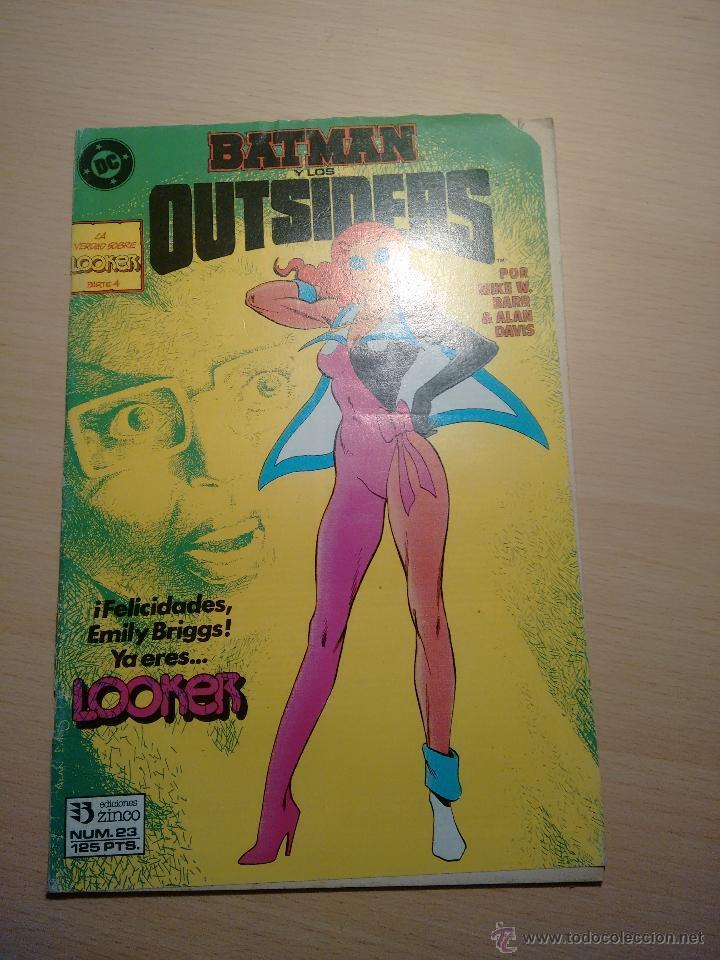 COMIC BATMAN Y LOS OUTSIDERS LA VERDAD SOBRE LOOKER PARTE 4 Nº23 (Tebeos y Comics - Zinco - Outsider)
