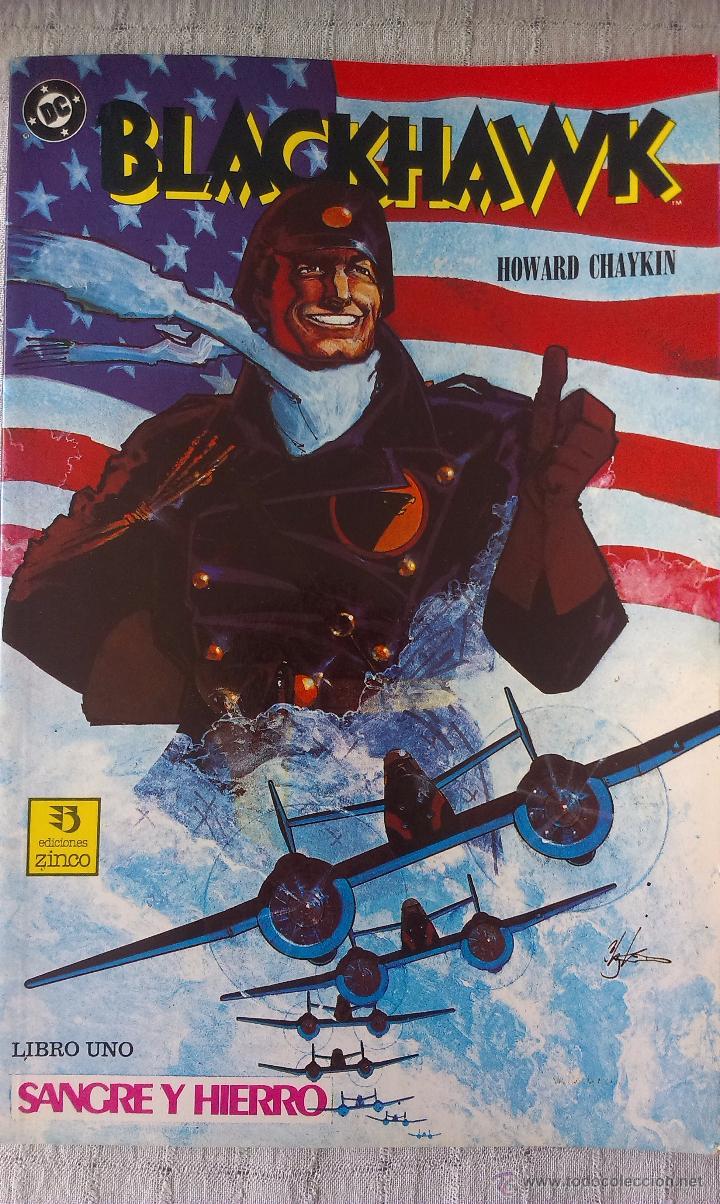 TOMO PRESTIGE, BLACKHAWK LIBRO UNO, SANGRE Y HIERRO, ZINCO 1989, POR HOWARD CHAYKIN (Tebeos y Comics - Zinco - Prestiges y Tomos)