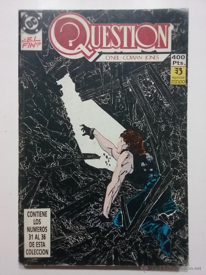 QUESTION - RETAPADO 31 AL 36 - O'NEIL, COWAN Y JONES - EDICIONES ZINCO - DC (Tebeos y Comics - Zinco - Retapados)
