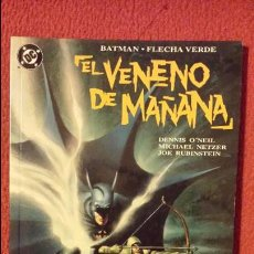 Cómics: OFERTA ARROW Y BATMAN: EL VENENO DEL MAÑANA - ZINCO. Lote 54440010