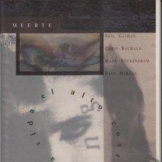 Cómics: MUERTE EL ALTO COSTE DE LA VIDA - TAPA DURA (ZINCO,1994) - NEIL GAIMAN - SANDMAN - BACHALO. Lote 55146878