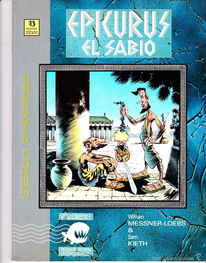 EPICURUS EL SABIO. VOLUMEN I Y II. PIRANHA PRESS. EDICIONES ZINCO (Tebeos y Comics - Zinco - Prestiges y Tomos)