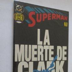 Cómics: LA MUERTE DE CLARK KENT COMPLETA. Lote 221397132