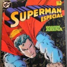 Cómics: SUPERMAN ESPECIAL HOMBRE ARENA. Lote 57669725