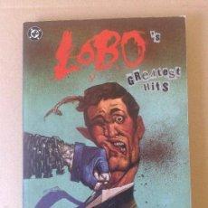 Cómics: LOBO'S GREATEST HITS. RECOPILATORIO DE EDICIONES ZINCO CON LAS PRIMERAS APARICIONES DEL PERSONAJE.. Lote 57909692