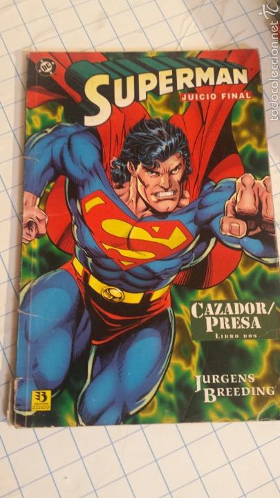 COMIC SUPERMAN JUICIO FINAL (Tebeos y Comics - Zinco - Superman)