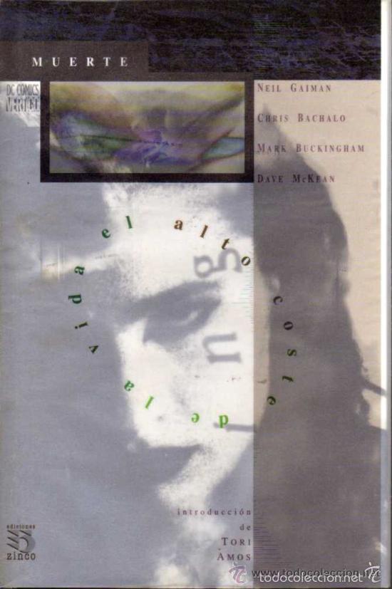 MUERTE EL ALTO COSTE DE LA VIDA - TAPA DURA (ZINCO,1994) - NEIL GAIMAN - SANDMAN - BACHALO (Tebeos y Comics - Zinco - Prestiges y Tomos)