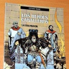 Cómics: LOS HÉROES CABALLEROS - LA OSA MAYOR - DE COTHIAS-ROUGE - EDICIONES ZINCO - AÑO 1990. Lote 58369660