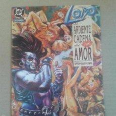 Cómics: LOBO: LA ARDIENTE CADENA DEL AMOR. POR GIFFEN, GRANT Y COWAN. ONE-SHOT DE EDICIONES ZINCO.. Lote 58860271