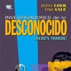 Cómics: INVESTIGADORES DE LO DESCONOCIDO: JEPH LOEB-TIM SALE: PLANETA. Lote 59590219