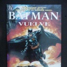 Cómics: BATMAN VUELVE. ADAPTACIÓN OFICIAL DE LA PELÍCULA. ZINCO. Lote 61656872