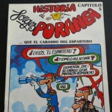 Cómics: HISTORIA DE ESPAÑA***** FORGES ********PORANEA ********CAPÍTULO Nº 5 ****. Lote 64594215