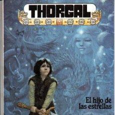 Cómics: EL HIJO DE LAS ESTRELLAS, ROSINSKI/JEAN VAN HAMME -Nº2 DE THORGAL – ZINCO 1986 – MUY BUEN ESTADO. Lote 68376417
