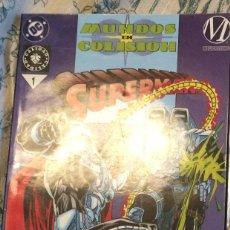 Cómics: MUNDOS EN COLISIÓN. SUPERMAN Nº 1 VID EDITORIAL. Lote 75449815