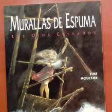 Cómics: MURALLAS DE ESPUMA DE TURF Y JOEL MOUCLIER. Lote 79875195