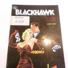 Cómics: COMIC BLACKHAWK - LIBRO TRES NUMS - EDICIONES ZINCO - 1989. Lote 80453833