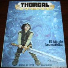 Cómics: THORGAL - EL HIJO DE LAS ESTRELLAS - ROSINSKI/VAN HAMME - EDICIONES ZINCO - 1986. Lote 82517024