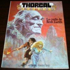 Cómics: THORGAL - LA CAIDA DE BREK ZARITH - ROSINSKI/VAN HAMME - EDICIONES ZINCO - 1986. Lote 82517476